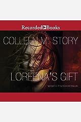 Loreena's Gift Audible Audiobook