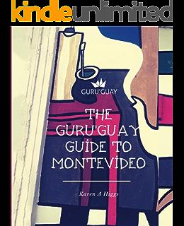 GuruGuay Guide to Montevideo, ...