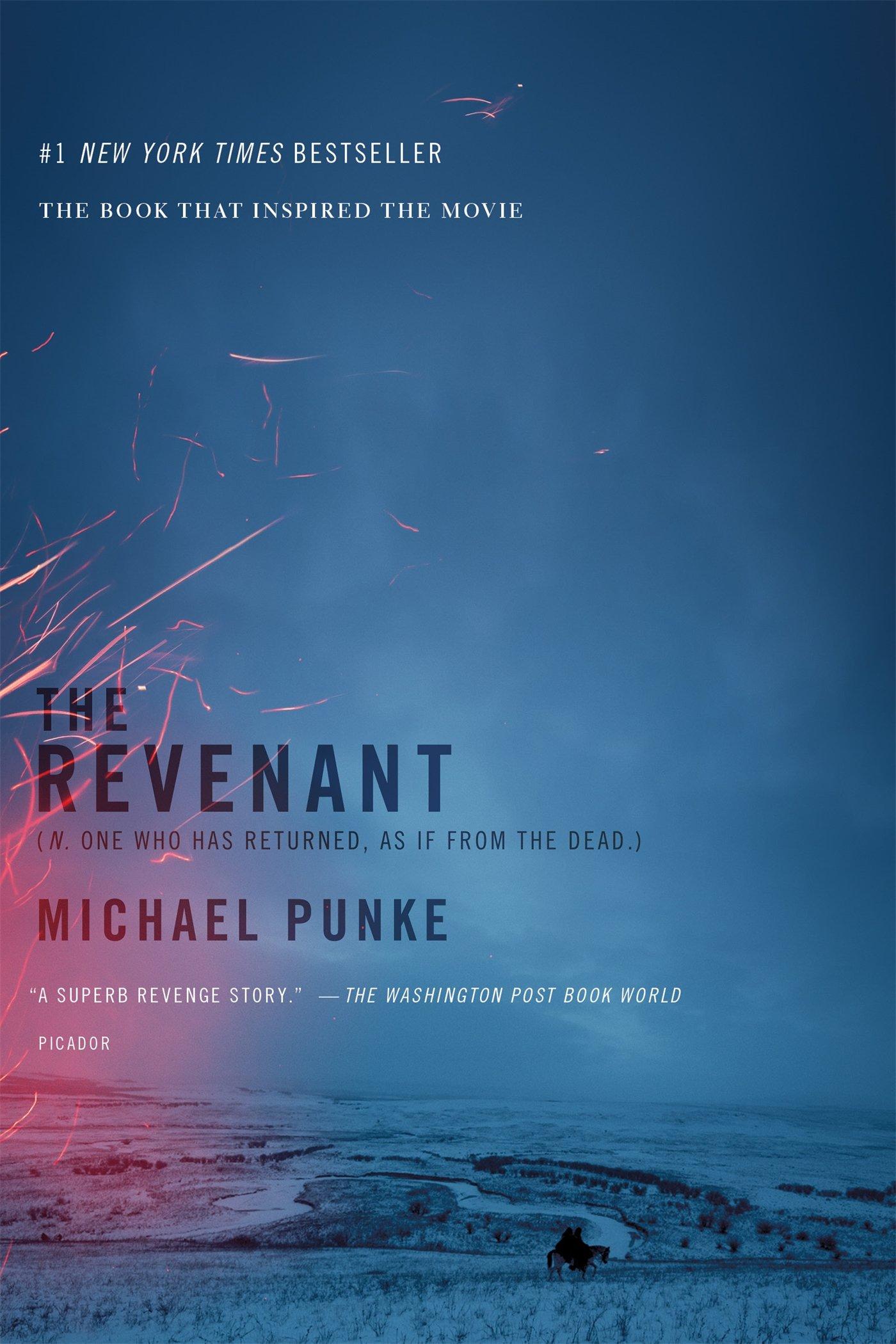 Amazon com: The Revenant: A Novel of Revenge (9781250072689
