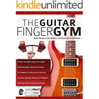 The Guitar Finger-Gym: Build Stamina, Coordination, Dexterity and Speed on the Guitar (Guitar technique Book 3) book cover