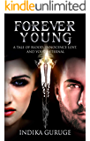 Forever Young: A Tale Of Blood, Innocence Lost, And Youth Eternal