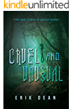 Cruel and Unusual: Four short stories of judicial horror