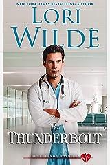 The Thunderbolt: A Romantic Medical Comedy (Heartthrob Hospital Book 1) Kindle Edition
