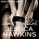 Come Together: The Cityscape Series, Book 3