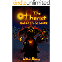 The Otherist: The Ice Lands (Book 2)