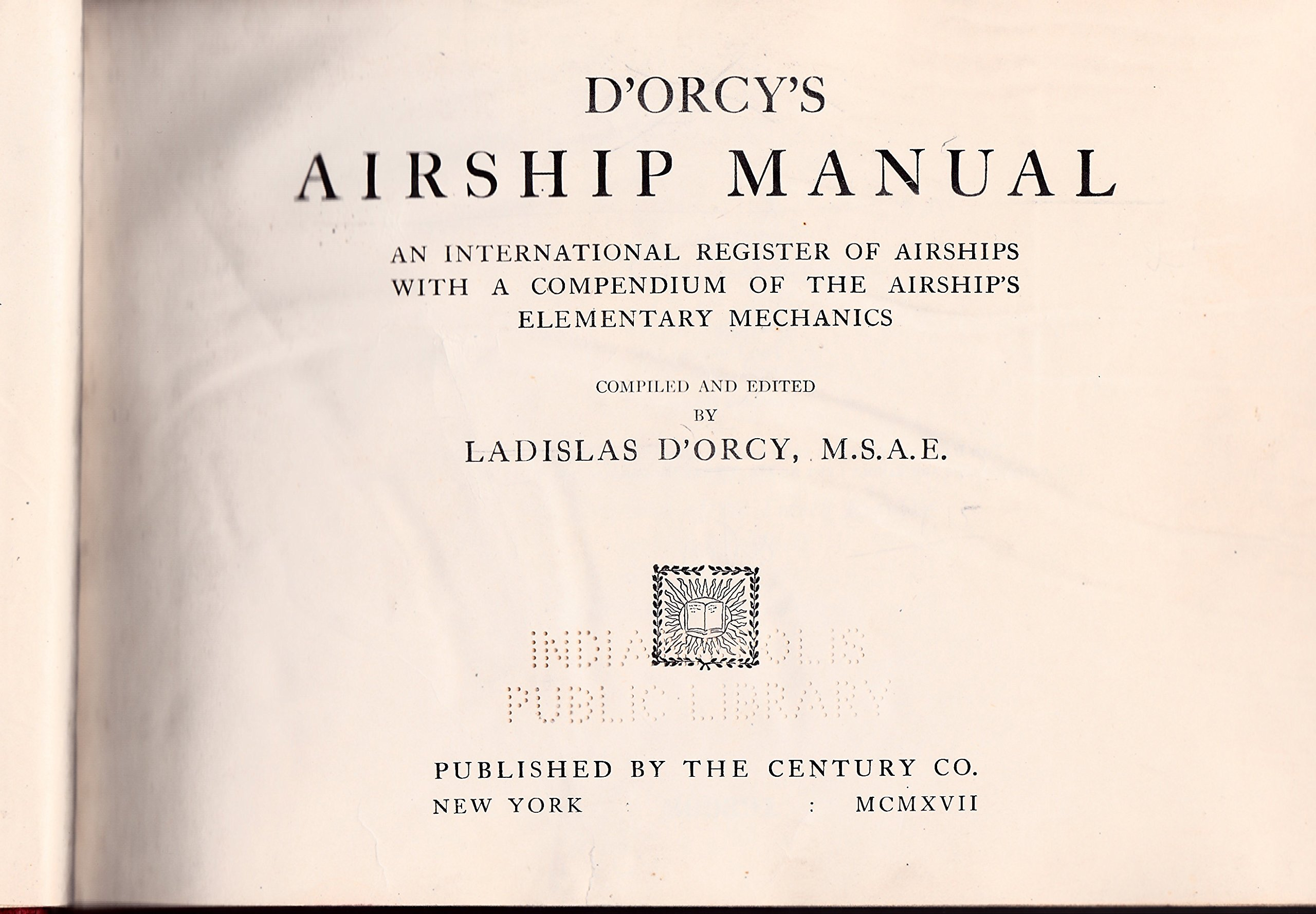 d-orcy-s-airship-manual-an-international-register-of-airships-with-a-compendium-of-the-airship-s-elementary-mechanics