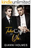 Take Care of Us (Taking Care Book 3)