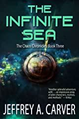 The Infinite Sea (The Chaos Chronicles Book 3) Kindle Edition