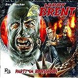 Party im Blutschloss (04) (Original Dan Shocker Hörspiele)