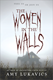 The Women in the Walls: A dark and dangerous tale
