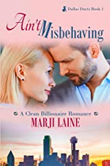 Ain't Misbehaving (Dallas Duets Book 1) Kindle Edition