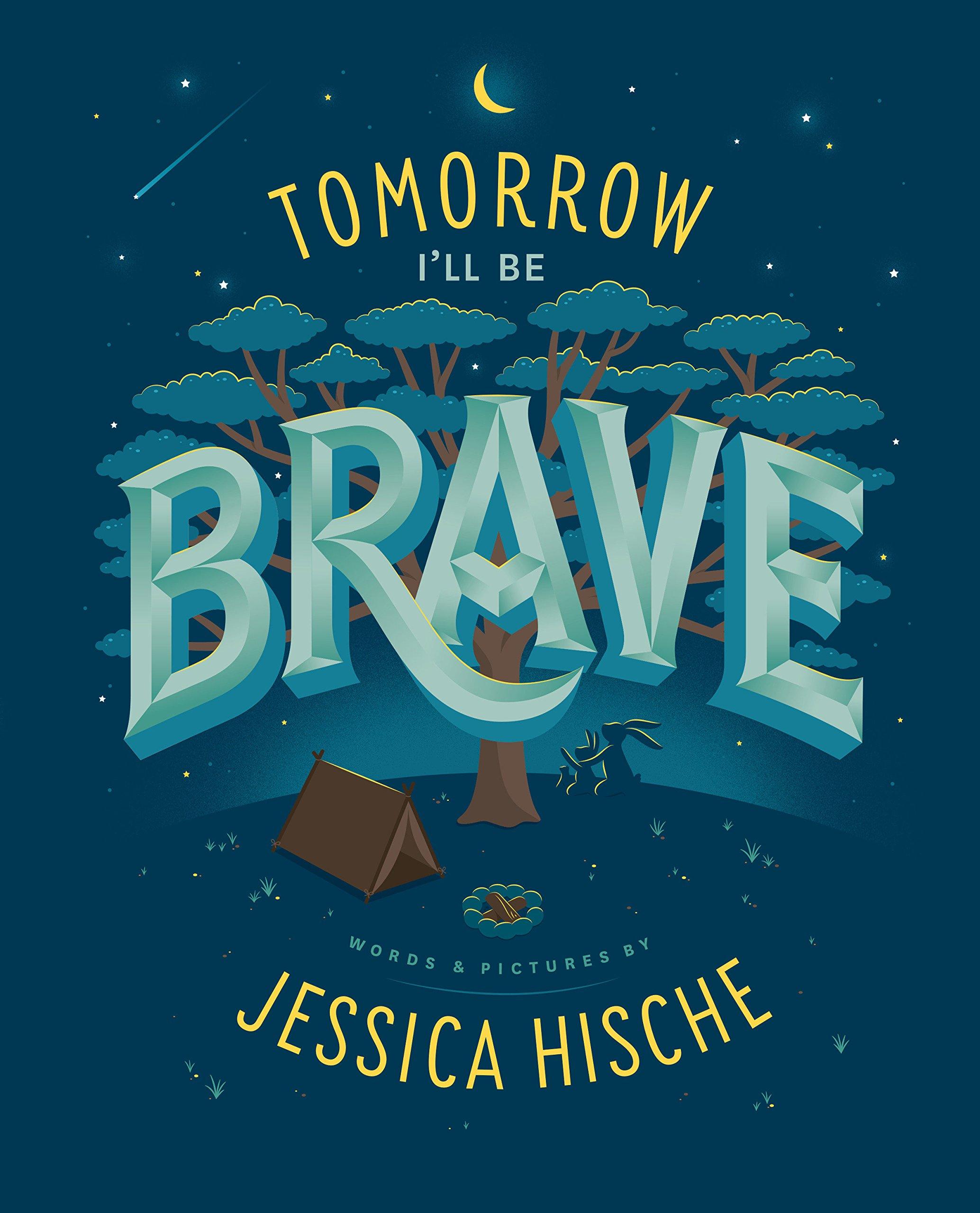 Read Online Tomorrow I'll Be Brave pdf epub