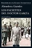 Los pacientes del doctor García: Episodios de una Guerra Interminable IV: Episodios de una guerra interminable 4 (Andanzas)