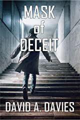 Mask of Deceit: An Edge-of-your-Seat Story of Spies and Traitors (The Chris Morehouse Series - Book 2) Kindle Edition