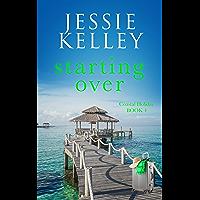 Starting Over (Coastal Holiday Book 4)