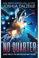 No Quarter (Unification War Trilogy, Book 2) Kindle Edition