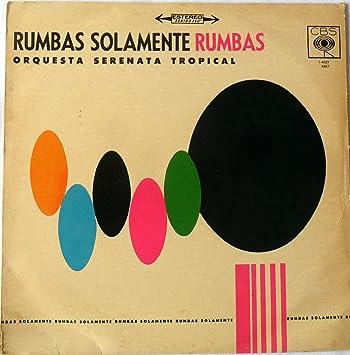 orquesta serenata tropical rumbas solamente rumbas