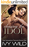 Chasing the Idol (Infamous Book 1)
