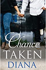 Chance Taken (The Chance Series Book 2) Kindle Edition