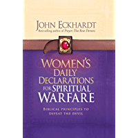 Women's Daily Declarations for Spiritual Warfare: Biblical Principles to Defeat the Devil (English Edition)