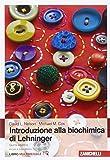 Introduzione alla biochimica di Lehninger. Con Contenuto digitale (fornito elettronicamente)