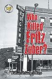 Who Killed Fritz Zuber?