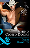 Behind Closed Doors (Mills & Boon Blaze) (Made in Montana, Book 9)