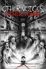Other Voices, Other Tombs Paperback