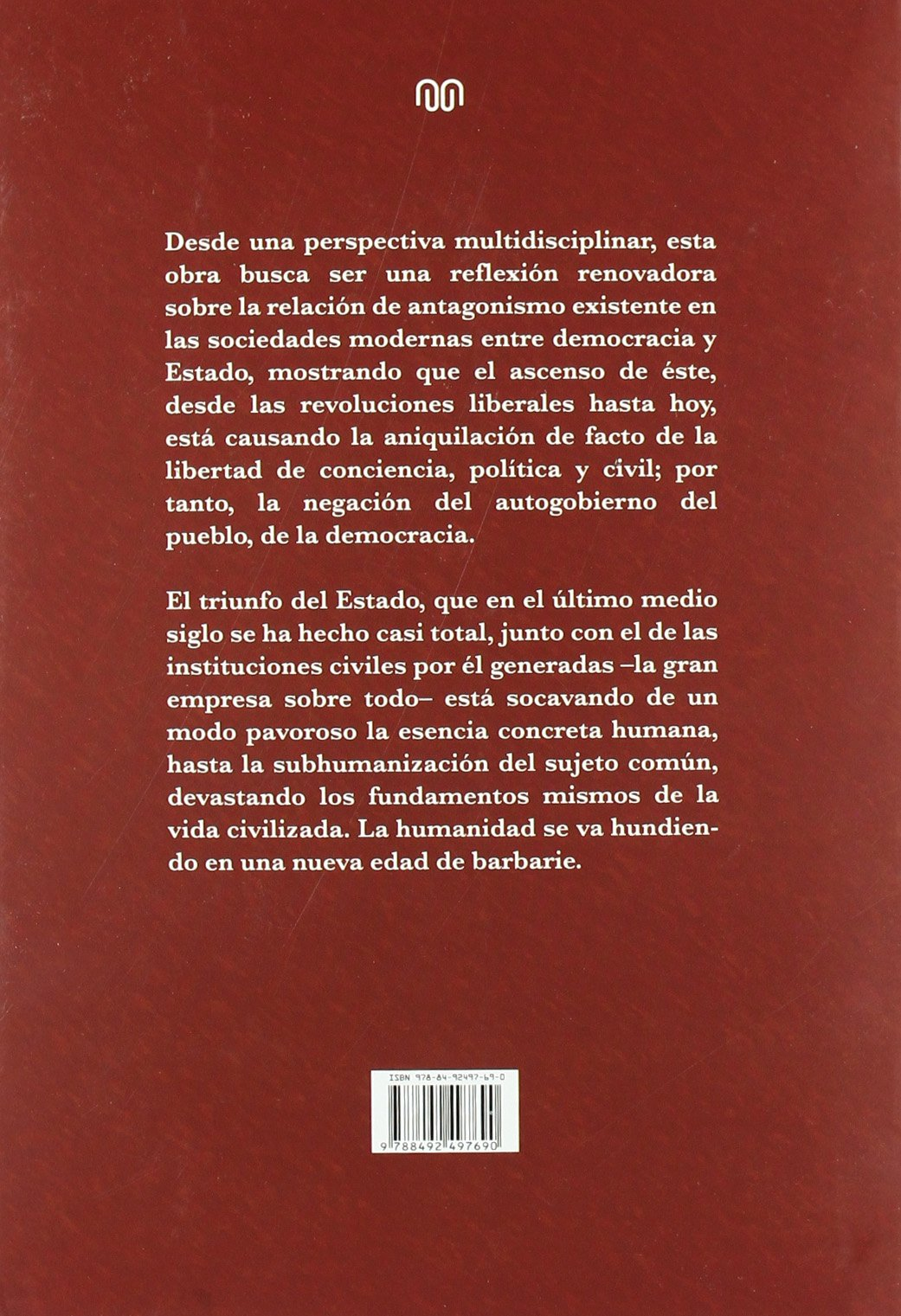 Democracia y el triunfo del estado, la: Amazon.es: Felix Rodrigo Mora: Libros