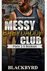 The Messy Babydaddy Club Boxset: Parts 1-5 Kindle Edition