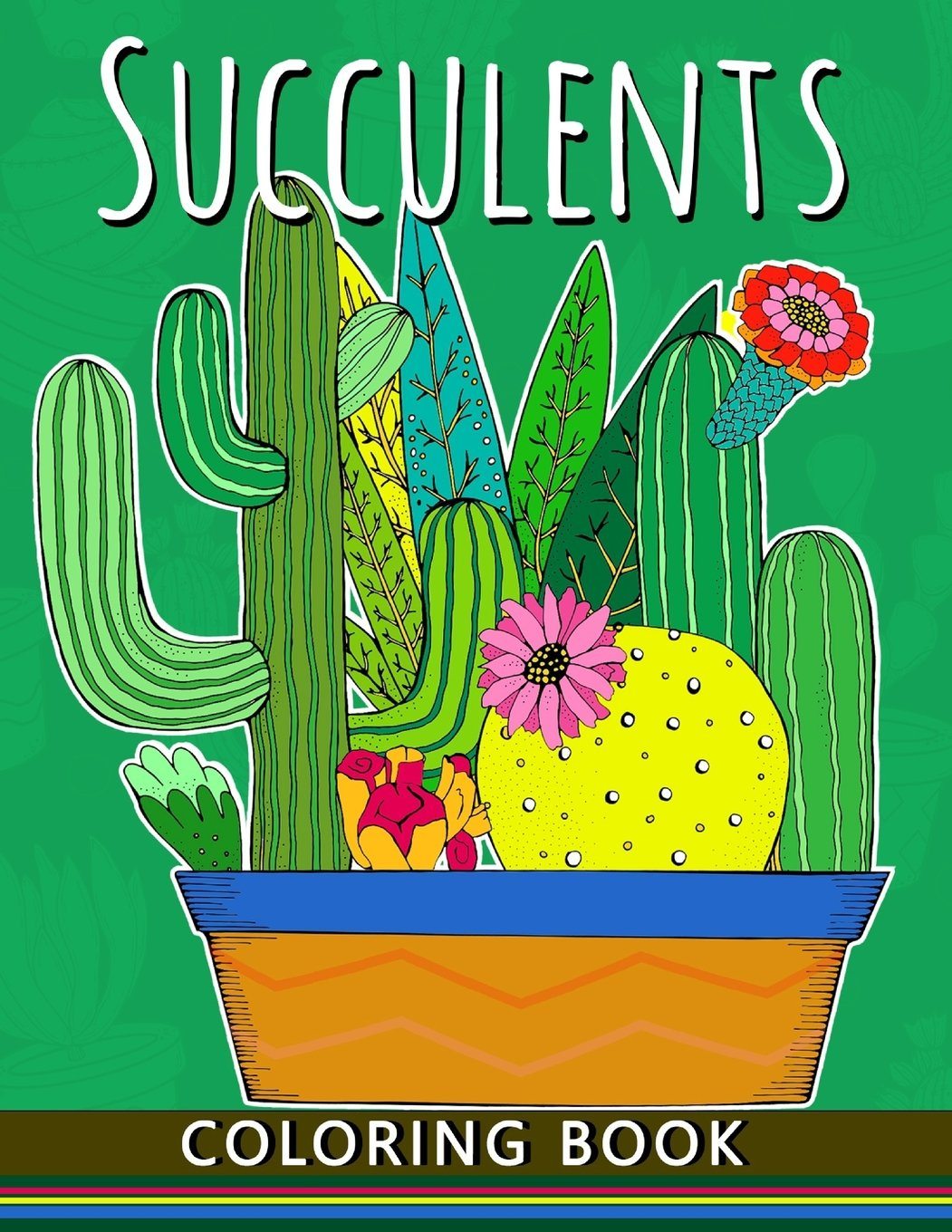 Succulents Coloring Book: Adults Stress-relief Coloring Book For Grown-ups