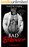 Bad Behavior (Teach Me Book 3)
