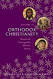 Orthodox Christianity Volume II : Doctrine and Teaching of the Orthodox Church