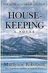 Housekeeping: A Novel (Picador Modern Classics) Kindle Edition