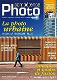 Compétence Photo n° 30 - La photo urbaine en couleur et en noir et blanc