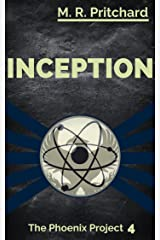 Inception (The Phoenix Project Book 4) Kindle Edition