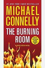 The Burning Room (A Harry Bosch Novel Book 17) Kindle Edition