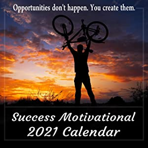 2021 Success Motivational Wall Calendar, Powerful Inspirational Quotes for Success in Life and Business, Large 12 x 12 Inch Full Color Photos