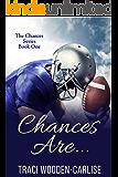 Chances Are... (The Chances Book 1)