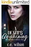 A Death's Awakening: Episode Three in the Somewhere In-Between Series: A Dystopian/Paranormal Romance Series