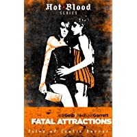 Fatal Attractions (The Hot Blood Series Book 11)