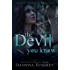 The Devil You Know (Speak of the Devil Book 3)
