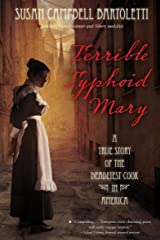 Terrible Typhoid Mary: A True Story of the Deadliest Cook in America Kindle Edition