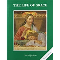 The Life of Grace (Faith and Life)