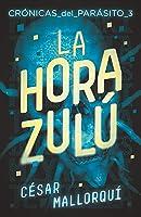 La Hora Zulú: 370 (Gran