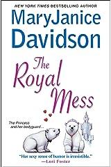 The Royal Mess (Royal Series Book 3) Kindle Edition