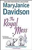 The Royal Mess (Royal Series Book 3)