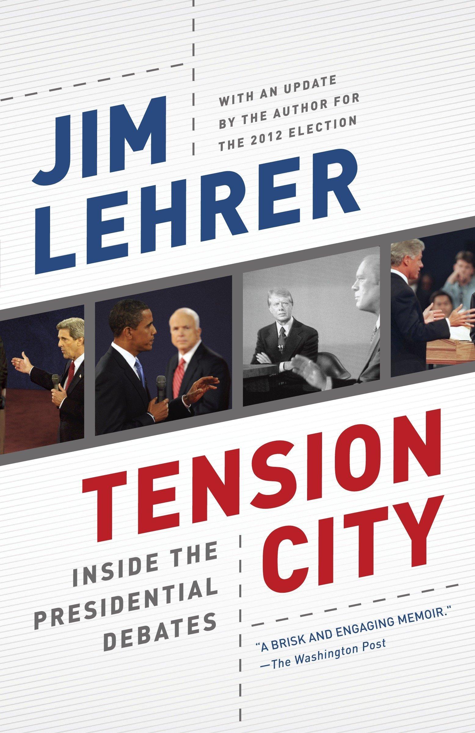 Download Tension City: Inside the Presidential Debates PDF