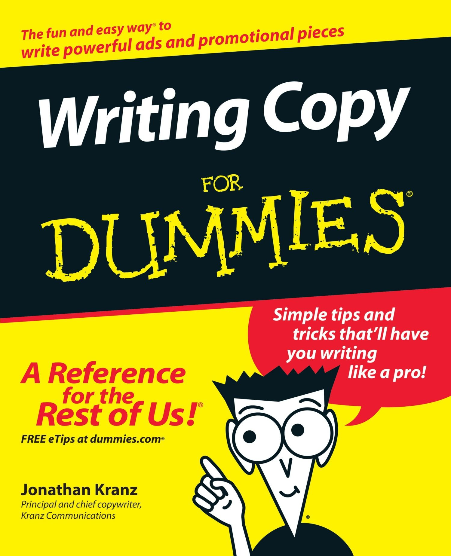 writing copy for dummies co uk jonathan kranz writing copy for dummies co uk jonathan kranz 9780764569692 books