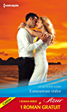 L'amoureuse trahie - Un amour de toujours : (promotion) (Azur)